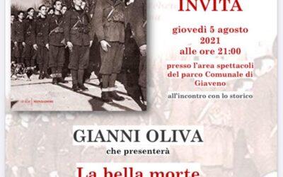 """Gianni Oliva presenta """"La bella morte. Gli uomini e le donne che scelsero la Repubblica sociale italiana"""" –  giovedì 5 agosto 2021 – ore 21"""