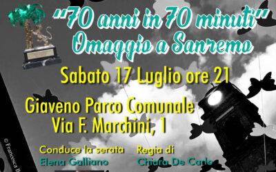 """""""70 anni in 70 minuti"""" Omaggio a Sanremo – sabato 17 luglio 2021"""