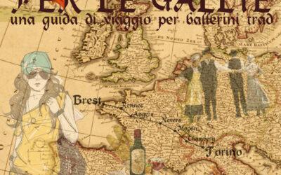 Per le Gallie – Venerdì 30 luglio ore 21 con svolgimento in piazza Mautino