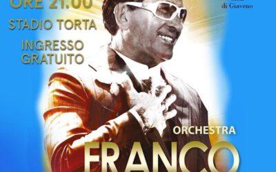 Orchestra Franco Bagutti –  venerdì 6 agosto 2021 ore 21  Stadio Torta